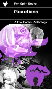 Guardians, A Fox Pockets anthology