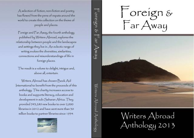 Foreign and Far Away - a Writers Abroad anthology